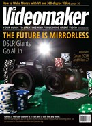 Videomaker Magazine 12/1/2018