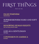 First Things Magazine 2/1/2019