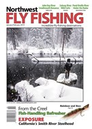 Northwest Fly Fishing Magazine 1/1/2019