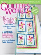 Quilter's World Magazine 3/1/2019