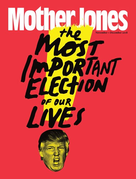 Mother Jones Cover - 11/1/2018