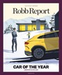 Robb Report Magazine | 2/2019 Cover