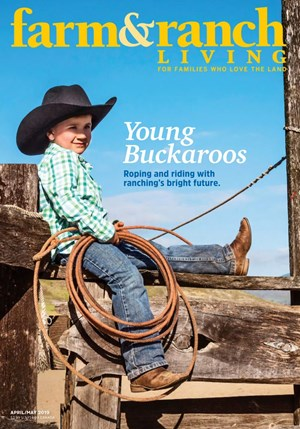 Farm & Ranch Living Magazine | 4/2019 Cover