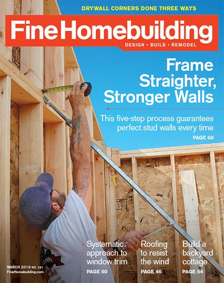 Fine Homebuilding Cover - 3/1/2019