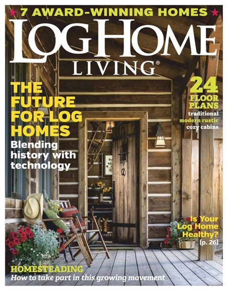 Log Home Living Cover - 3/1/2019