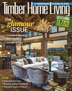 Timber Home Living Magazine | 3/1/2019 Cover