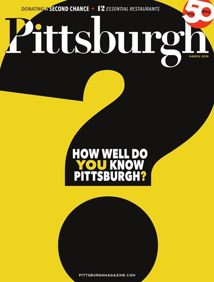 Pittsburgh Magazine Cover - 3/1/2019