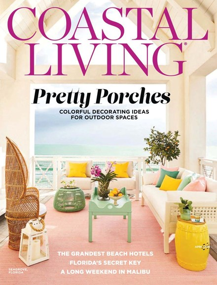 Coastal Living Cover - 4/1/2018