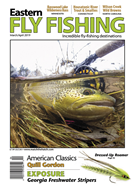 Eastern Fly Fishing Magazine 3/1/2019