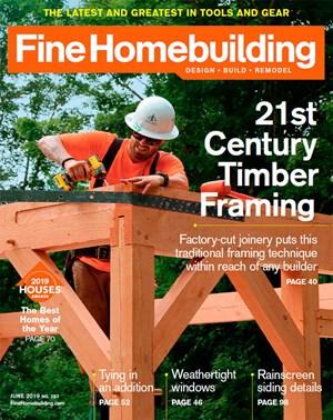 Fine Homebuilding Magazine | 6/2019 Cover