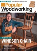 Popular Woodworking Magazine | 6/2019 Cover