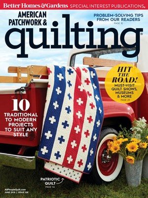 American Patchwork & Quilting Magazine   6/1/2019 Cover