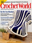 Crochet World Magazine 6/1/2019