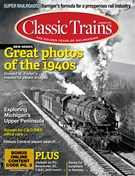 Classic Trains Magazine 6/1/2019
