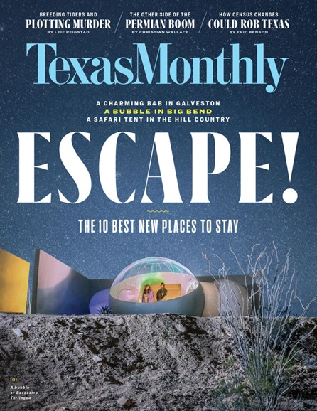 Texas Monthly Cover - 6/1/2019