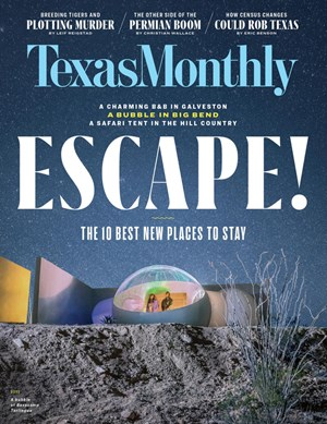Texas Monthly Magazine | 6/2019 Cover