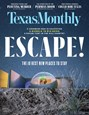 Texas Monthly Magazine | 6/2019 Cover