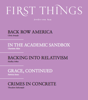 First Things Magazine | 6/2019 Cover