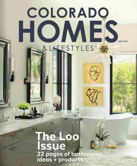 Colorado Homes & Lifestyles Cover - 4/1/2019