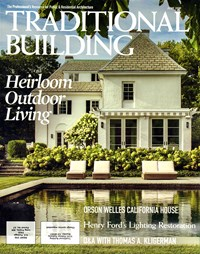 Traditional Building Magazine   6/1/2019 Cover