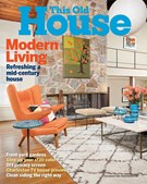 This Old House Magazine 7/1/2018