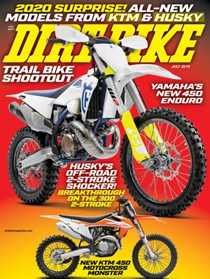 Dirt Bike Magazine | 7/2019 Cover