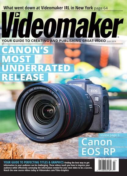Videomaker Cover - 7/1/2019