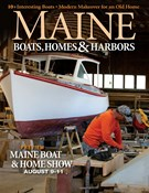 Maine Boats, Homes & Harbors Magazine 7/1/2019