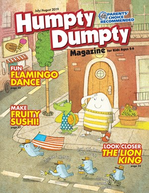 Humpty Dumpty Magazine | 7/2019 Cover
