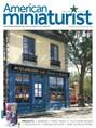 AMERICAN MINIATURIST | 8/2019 Cover