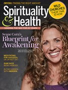 Spirituality and Health Magazine 7/1/2019