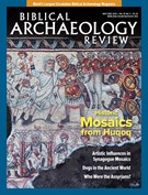 Biblical Archaeology Review Magazine 5/1/2019