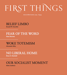 First Things Magazine 8/1/2019