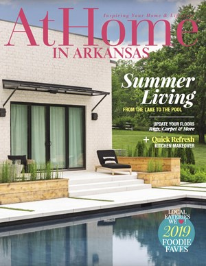 At Home In Arkansas Magazine | 7/2019 Cover