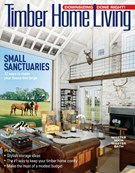 Timber Home Living Magazine 7/1/2019