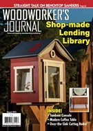 Woodworker's Journal Magazine 8/1/2019