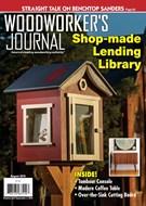 Woodworker's Journal Magazine 8/1/2019