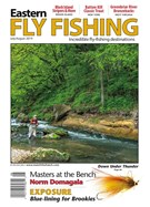 Eastern Fly Fishing Magazine 7/1/2019