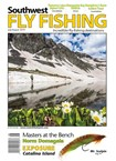 Southwest Fly Fishing Magazine | 7/1/2019 Cover