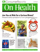 Consumer Reports On Health Magazine 9/1/2019
