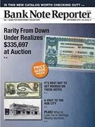 Bank Note Reporter Magazine 9/1/2019