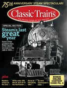 Classic Trains Magazine 9/1/2019