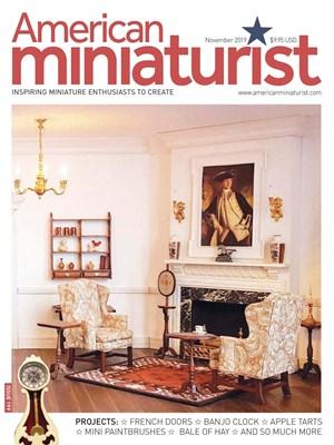 AMERICAN MINIATURIST | 11/2019 Cover