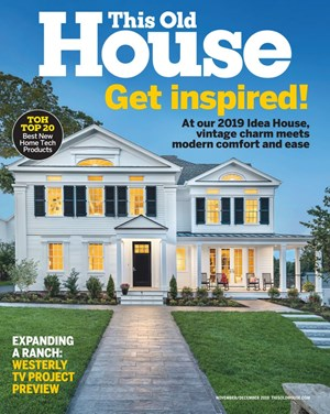 This Old House Magazine | 11/1/2019 Cover