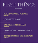 First Things Magazine 2/1/2020
