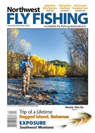Northwest Fly Fishing Magazine 11/1/2019