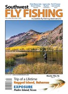 Southwest Fly Fishing Magazine 11/1/2019