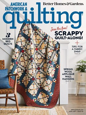 American Patchwork & Quilting Magazine | 4/1/2020 Cover