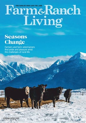 Farm & Ranch Living Magazine | 2/2020 Cover