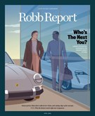 Robb Report Magazine 4/1/2020